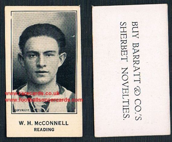 1926 GLAZED rare glossy varnish type Barratt W H McConnell Reading  footballer Sherbet Novelties